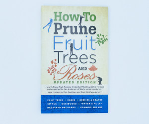 Walter Anderson How To Prune Fruit Trees & Roses Updated Edition Book 60ea